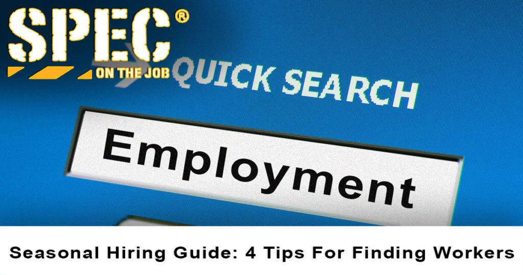 4 tips for seasonal hiring