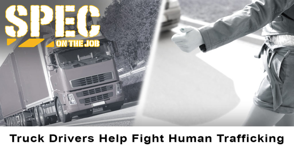 Lawmakers, non-profits, and truck drivers are teaming up to fight human trafficking