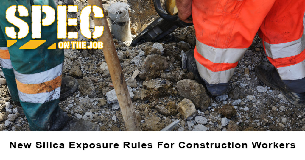 OSHA has released new silica exposure rules for construction workers