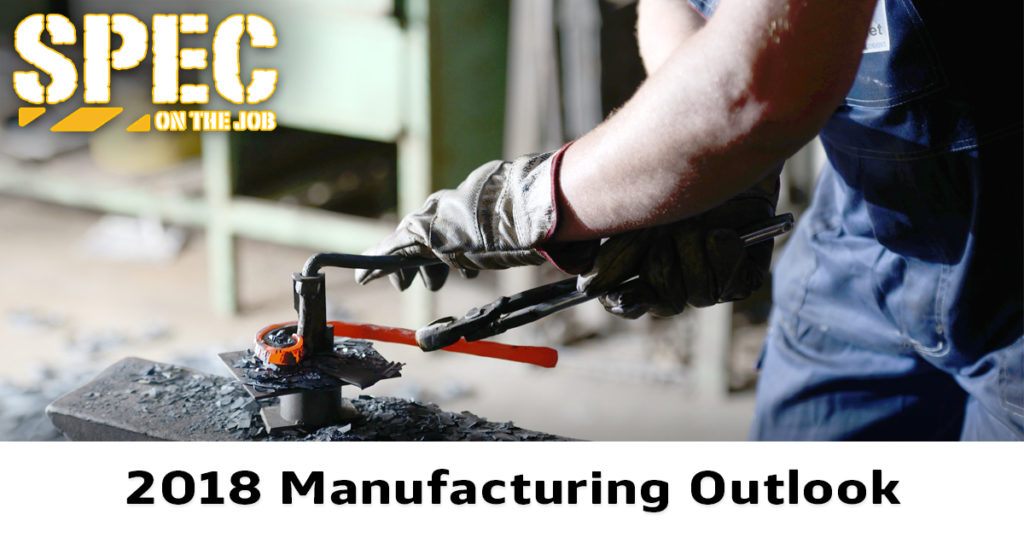 2018 outlook for U.S. manufacturing remains positive.