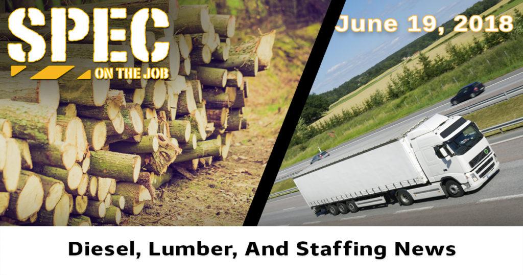 Diesel, Lumber, Staffing June 19
