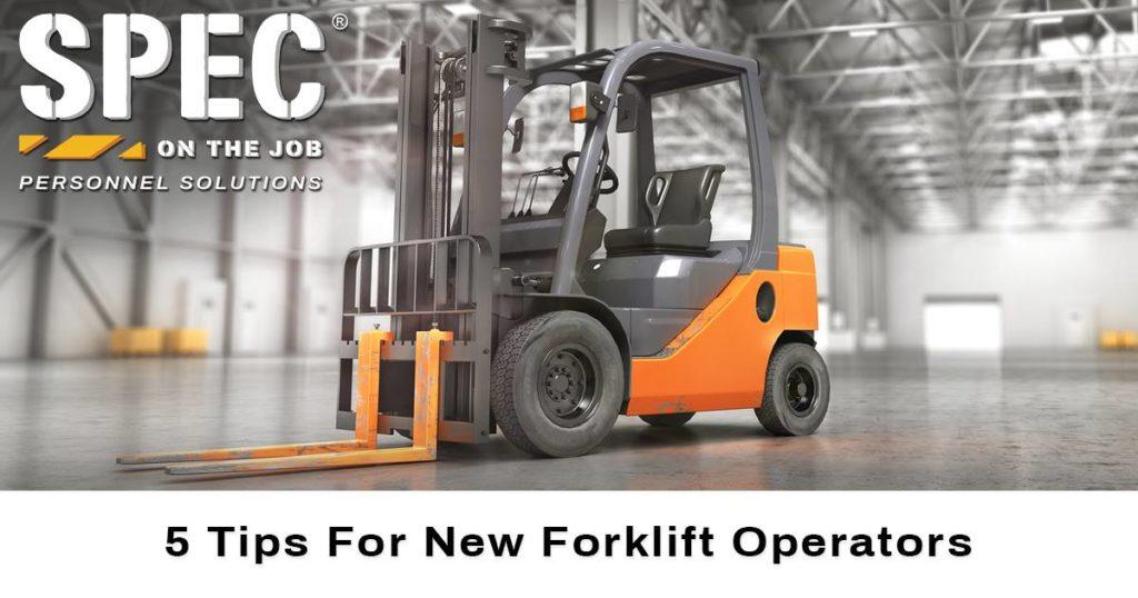 5 tips for new forklift operators
