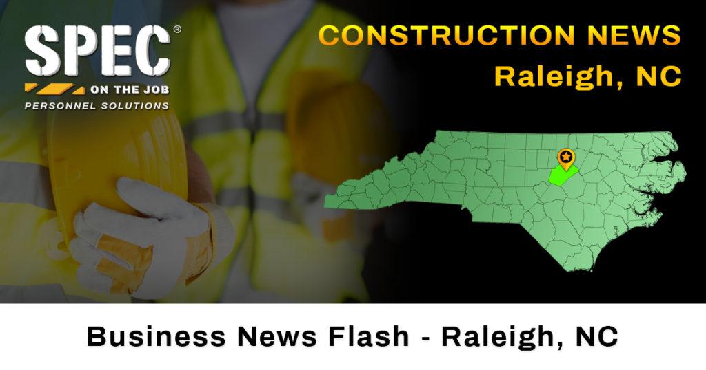 construction news Raleigh NC