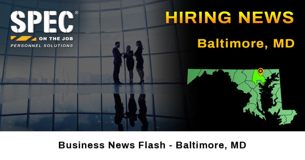 Baltimore, MD hiring news