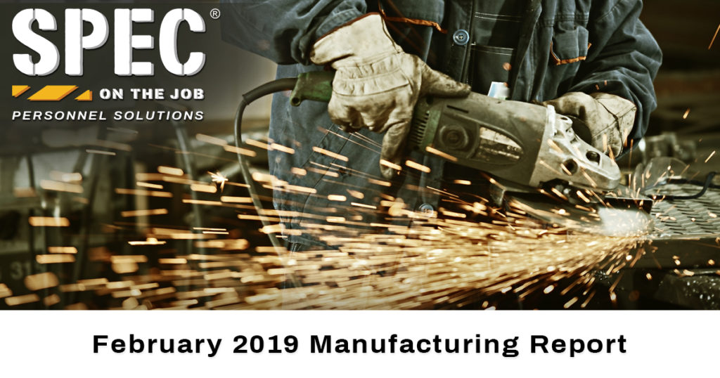 February 2019 manufacturing report