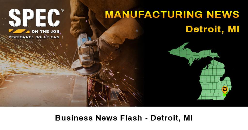 Detroit MI manufacturing news