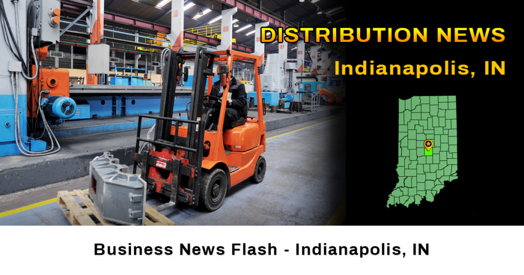 distribution news Indianapolis IN